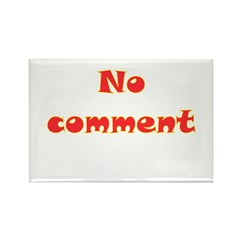 No Comment Rectangle Magnet (100 pack)