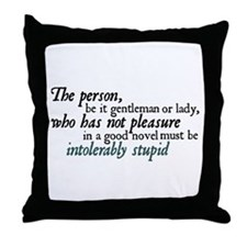 Jane Austen Intolerably Stupid Throw Pillow