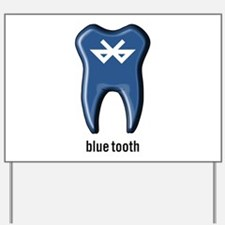 blue tooth bluetooth Yard Sign