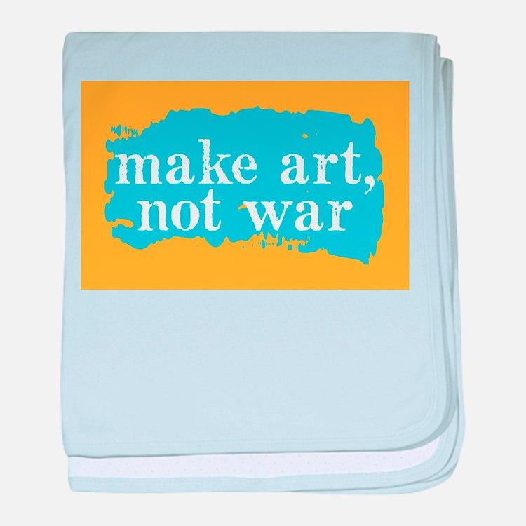Make Art, Not War baby blanket