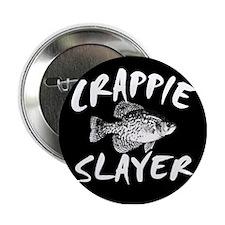 "CRAPPIE SLAYER 2.25"" Button"