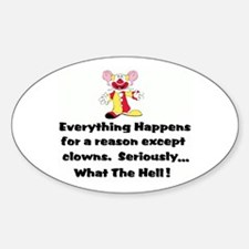 Everything happens for a reas Sticker (Oval)
