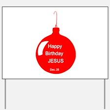 Happy Birthday Jesus (red) Yard Sign