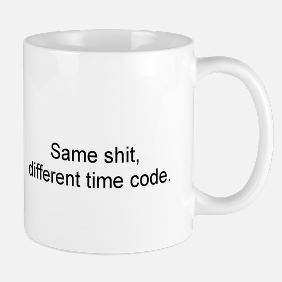 Sameshitdifferenttimecode Mugs