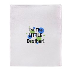 I'm The Little Brother! Throw Blanket