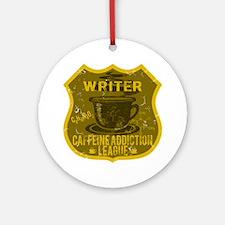 Writer Caffeine Addiction Ornament (Round)