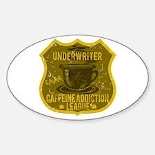 Underwriter Caffeine Addiction Decal