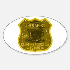 Therapist Caffeine Addiction Decal