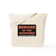 Beware / Aviators Tote Bag