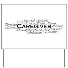 Caregiver Yard Sign