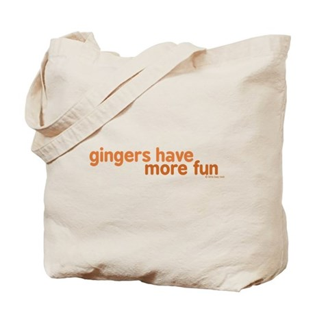 Gingers Have More Fun Tote Bag