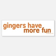 Gingers Have More Fun Bumper Bumper Sticker