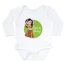 Born to Shimmy! Long Sleeve Infant Bodysuit