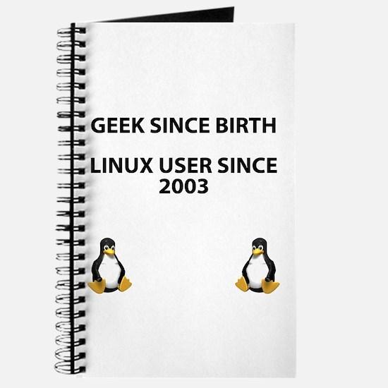 Geek since birth. Linux...2003 Journal
