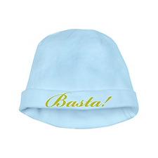 Basta! ENOUGH! baby hat