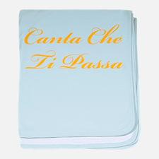 Canta Che Ti Passa baby blanket