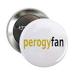 "PerogyFan 2.25"" Button (10 pack)"