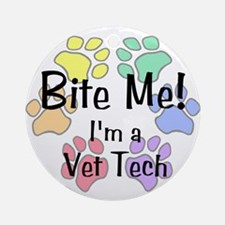 Bite Me I'm A Vet Tech - Round Ornament