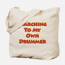 Marching To My Own Drummer Tote Bag