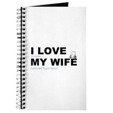 Golfing I love my wife Journal