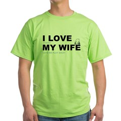 Golfing I love my wife T-Shirt