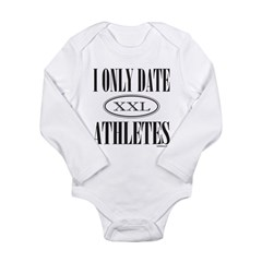 I ONLY DATE ATHLETES Long Sleeve Infant Bodysuit