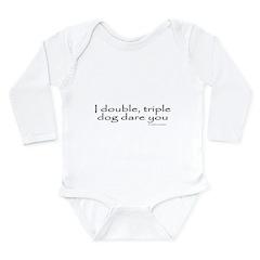 I DARE YOU Long Sleeve Infant Bodysuit