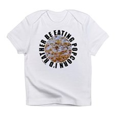 POPCORN Infant T-Shirt