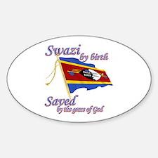 Swazi by birth Decal