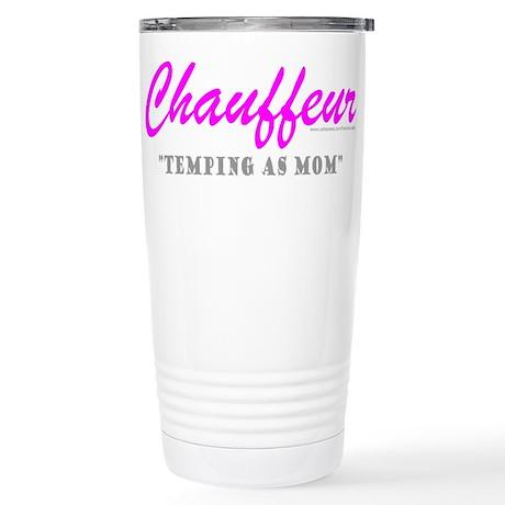 CHAUFFEUR MOM Stainless Steel Travel Mug