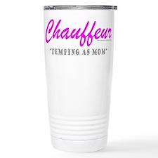 CHAUFFEUR MOM Travel Mug