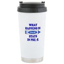 WHAT HAPPENS IN PRE-K Travel Mug
