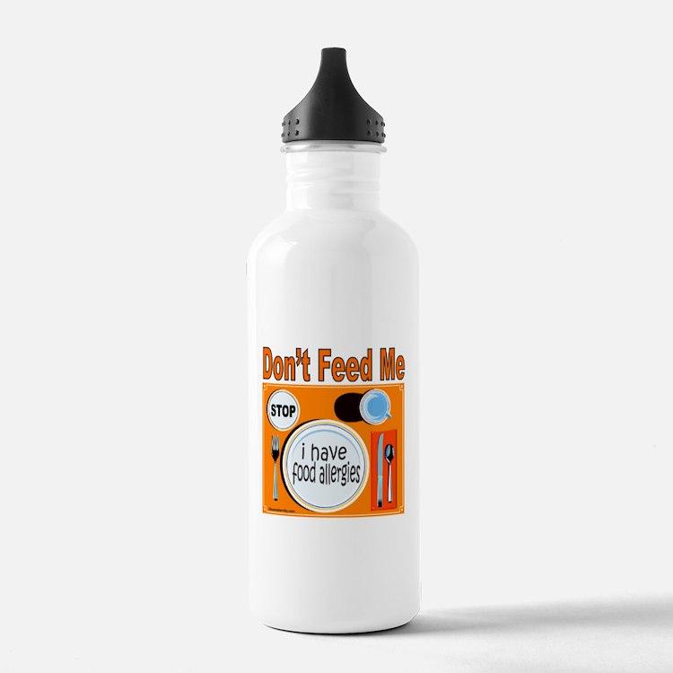 DON'T FEED ME Water Bottle