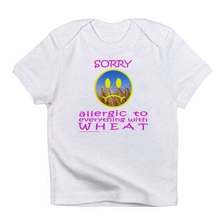 ALLERGIC TO WHEAT Infant T-Shirt