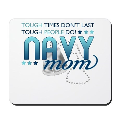 Tough People (Navy Mom) Mousepad