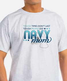 Tough People (Navy Mom) T-Shirt