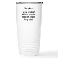 FUNNY DISCLAIMER Travel Mug