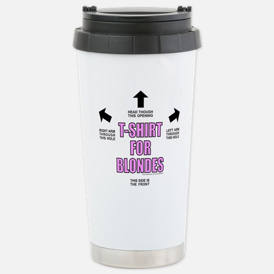 FOR BLONDES Stainless Steel Travel Mug