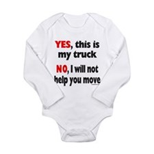YES, THIS IS MY TRUCK Long Sleeve Infant Bodysuit