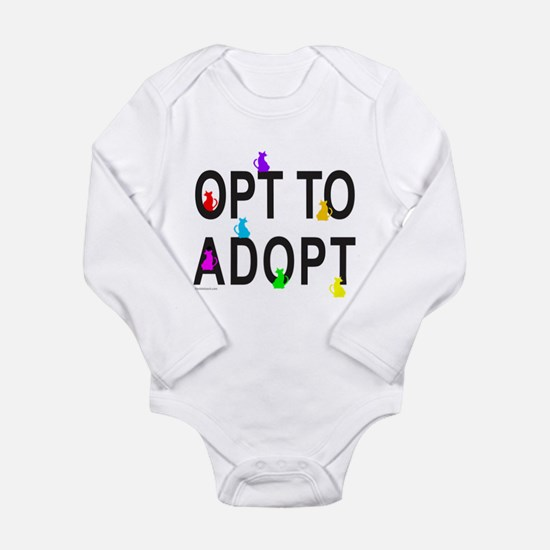 OPT TO ADOPT A CAT Long Sleeve Infant Bodysuit