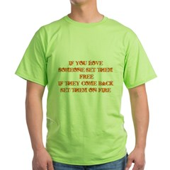 If You Love Someone Set Them T-Shirt