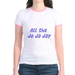 All The Do Da Day T