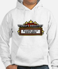 World's Greatest Resp. Therap Hoodie