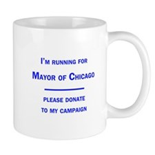Running for Mayor of Chicago Mug
