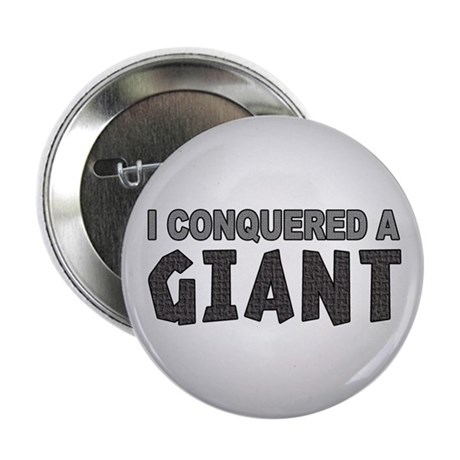 "Conquered A Giant 2.25"" Button (10 pack)"