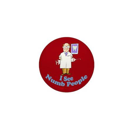 Funny Dentist Mini Button (100 pack)