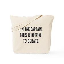 NOTHING TO DEBATE Tote Bag