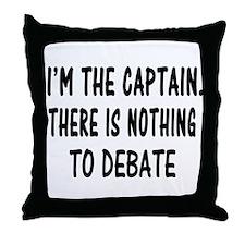 NOTHING TO DEBATE Throw Pillow