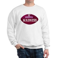 Madness Sweatshirt