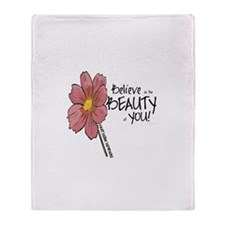 Believe in the Beauty Throw Blanket